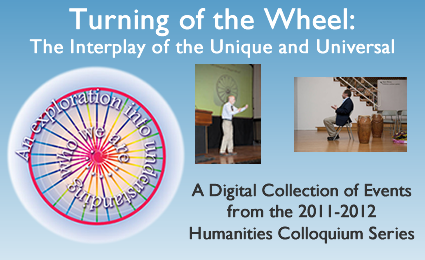 Turning of the Wheel Collection - Humanities Colloquium 2011-2012