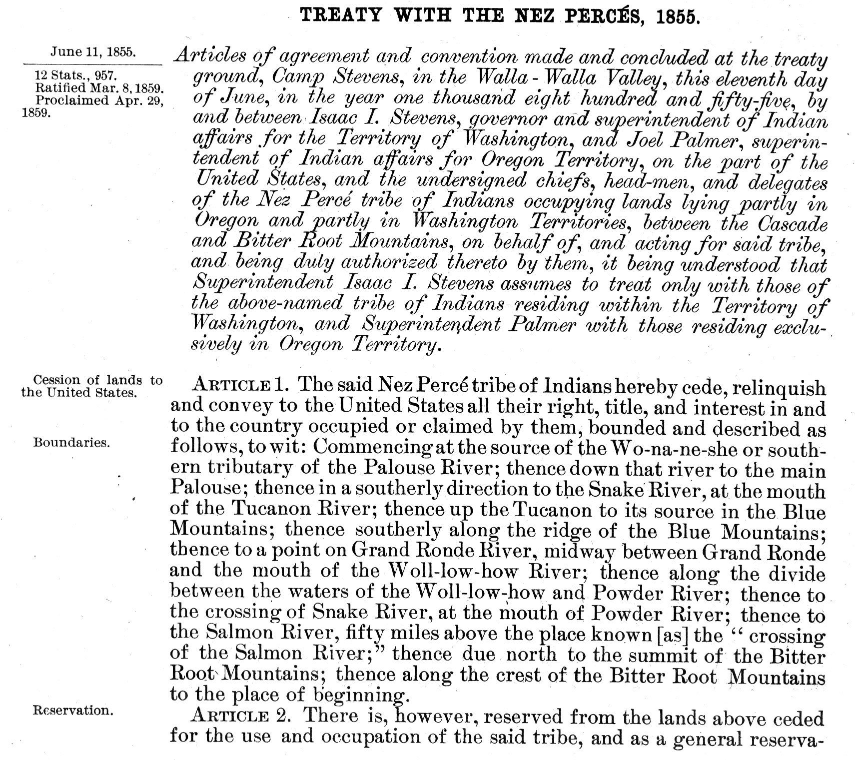 the nez perce treaty Walla walla treaty council of 1855   nez perce, and umatilla indian reservations, and the ceding of all remaining tribal lands to the united states.